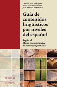 Reseña: Guía de contenidos lingüísticos por niveles del español