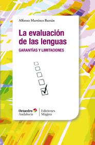 Reseña: La evaluación de las lenguas: garantías y limitaciones