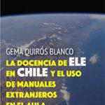 La docencia de ELE en Chile y el uso de manuales extranjeros en el aula